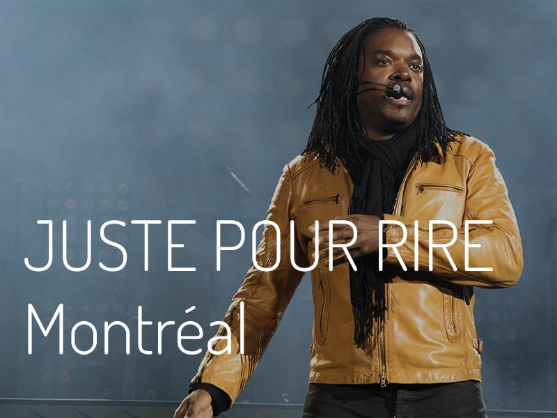 Juste Pour Rire à Montréal