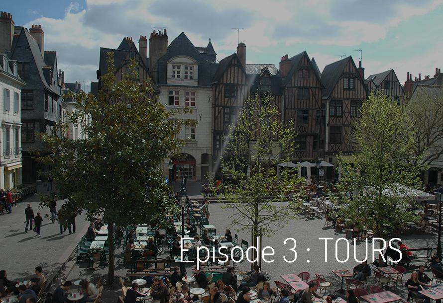 Épisode 3 : Tours