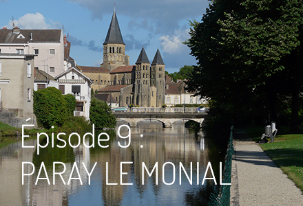 Épisode 9 : Paray-Le-Monial